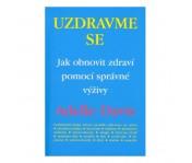 Kniha - Adelle Davis - Uzdravme se