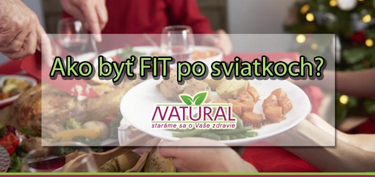 Ako byť fit po sviatkoch?